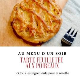TARTE FEUILLETÉE AUX POIREAUX
